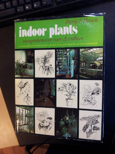 9780801964893: Indoor plants: Comprehensive care and culture