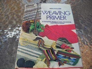 9780801966248: Weaving Primer: Complete Guide to Inkle, Backstrap and Frame Looms