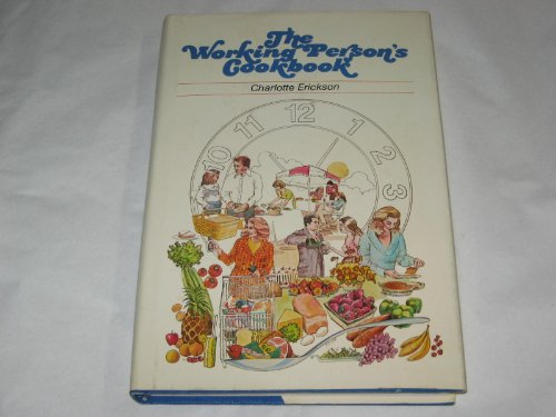 9780801966613: The working person's cookbook