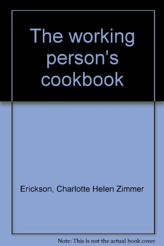 9780801966620: The working person's cookbook