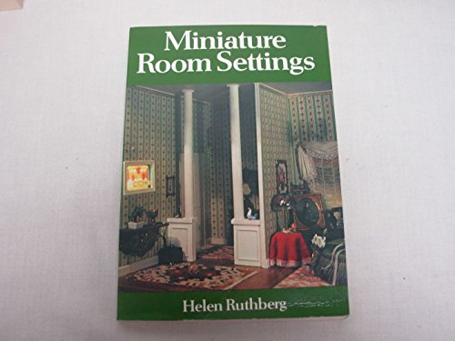 Miniature Room Settings (Chilton's creative crafts series) (0801966795) by Helen Ruthberg