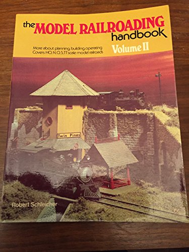 The Model Railroading Handbook Vol. 2 (9780801967184) by Robert Schleicher