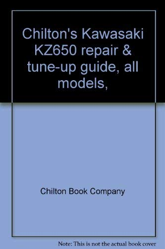 Chilton's Kawasaki KZ650 repair & tune-up guide, all models, 1976-78 (0801967309) by Chilton Book Company