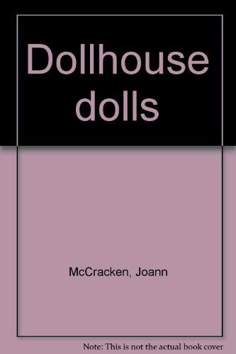 9780801968648: Dollhouse dolls