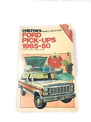 9780801969133: Chilton's Repair and Tune-Up Guide, Ford Pick-Ups, 1965-80: F-100, F-150, F-250, F-350