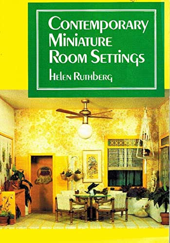 Contemporary Miniature Room Settings (0801969166) by Helen Ruthberg