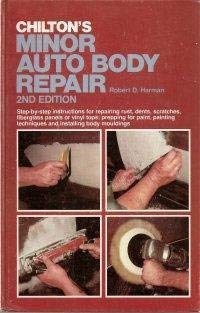 Chilton's minor auto body repair: Harman, Robert Dan