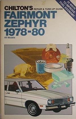 9780801969652: Chilton's repair & tune-up guide, Fairmont, Zephyr, 1978-80: All models