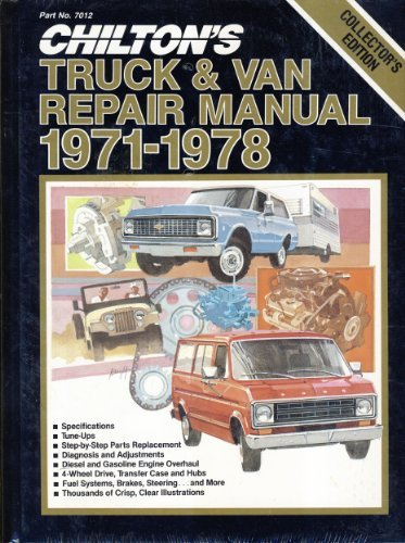 9780801970122: Chilton's Truck & Van Repair Manual, 1971-1978 - Collector's Edition (Chilton Service Manuals)