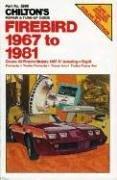 9780801970467: Firebird 1967-81 (Chilton's Repair Manual)