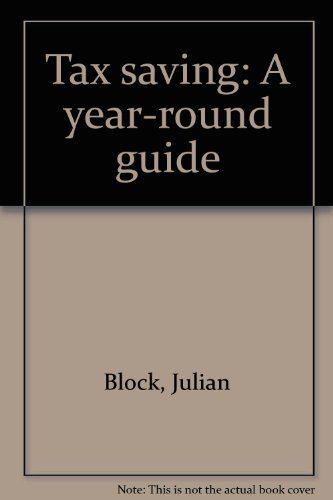 9780801970689: Tax saving: A year-round guide