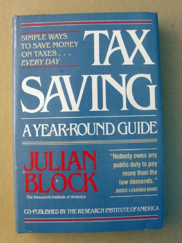 9780801970801: Tax Saving: A Year Round Guide