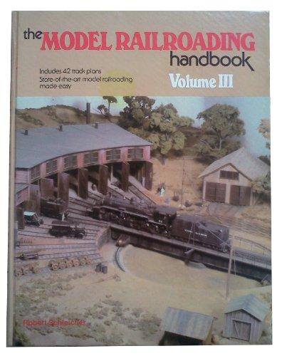 9780801970924: The Model Railroading Handbook, Vol. 3