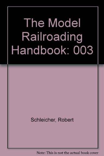 9780801970931: The Model Railroading Handbook, Vol. 3