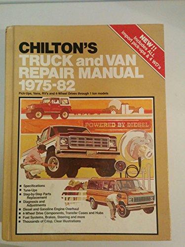 Chilton's Truck and Van Repair Manual 1975-82