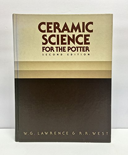 9780801971556: Ceramic Science for the Potter