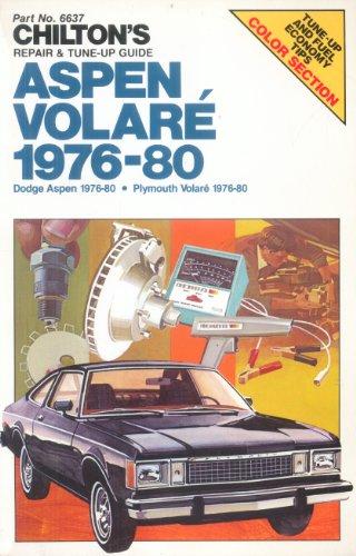 9780801971938: Chilton's Repair and Tune-Up Guide: Aspen Volare 1976-1980 (Chilton's Repair Manual)