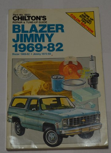 9780801972034: Chilton's Repair and Tune-Up Guide: Blazer/Jimmy 1969-1982 (Chilton's Repair Manual)