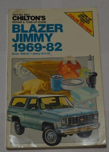 9780801972034: Chilton's Repair and Tune-Up Guide: Blazer/Jimmy 1969-1982 (Chilton's Repair Manual)