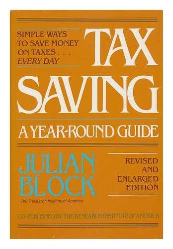 9780801972270: Tax saving: A year-round guide