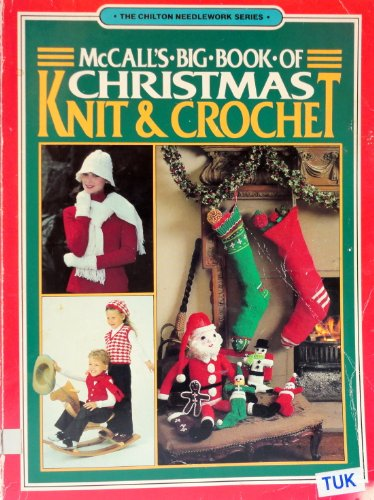 McCall's Big Book of Christmas Knit and: Crafts, McCall's Needlework