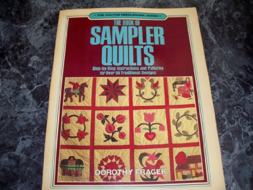 9780801972683: The Book of Sampler Quilts