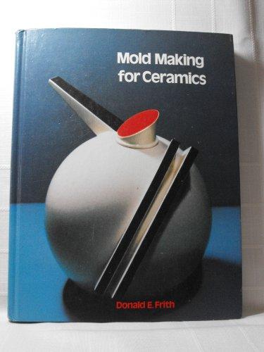 9780801973598: Mold Making for Ceramics (Bk&2calculators)