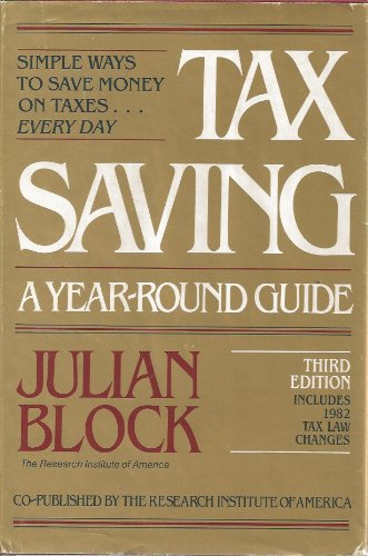 9780801973611: Tax saving: A year-round guide