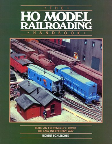 HO Model Railroading Handbook: Build an Exciting HO Layout the Easy, Inexpensive Way (9780801973840) by Robert Schleicher