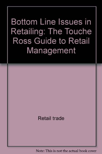 Bottom line issues in retailing: The Touche: Allen, Randy L