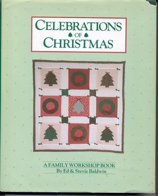 9780801974472: Celebrations of Christmas : A Family Workshop Book