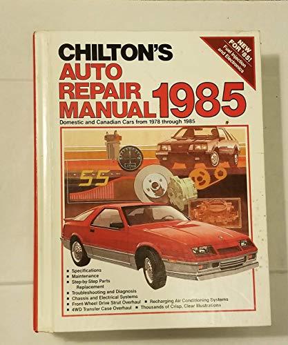 Chiltons Auto Repair Manual 1985 (Chilton's Auto Service Manual) (0801974704) by Chiltons