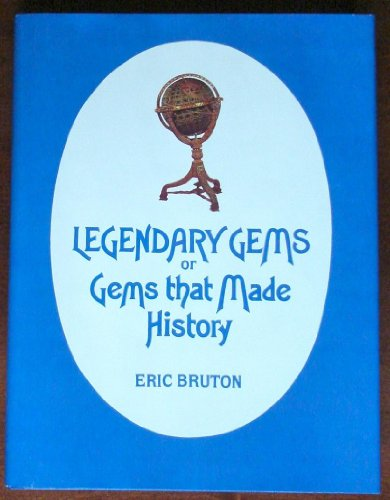 9780801975110: Legendary Gems or Gems That Made History