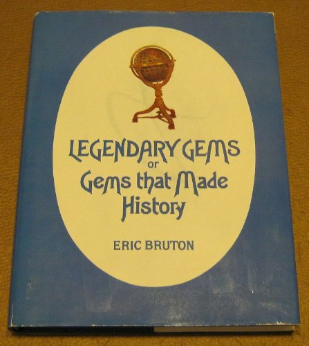 Legendary Gems or Gems that Make History: Bruton, Eric