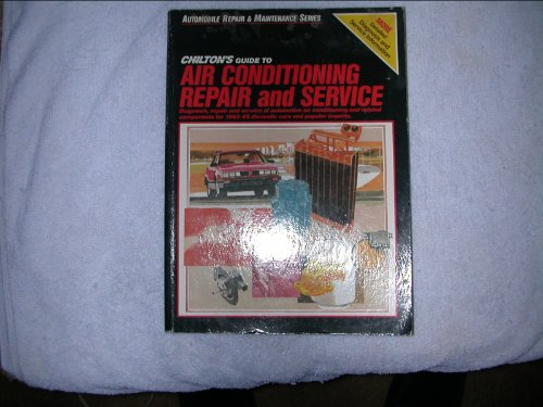 9780801975806: Chilton's Guide to Air Conditioning Repair and Service (Maximanuals)