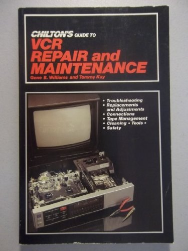 9780801976063: Chilton's Guide to Videocassette Recorder Repair and Maintenance