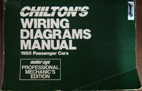 9780801976414: Chilton's Wiring Diagrams Manual: 1985 Passenger Cars (Chilton's Wiring Diagrams Manual Domestic Cars)