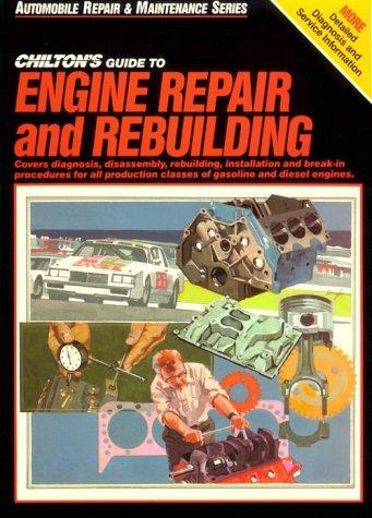 9780801976438: Engine Repair and Rebuild (Chilton's Maximanuals)