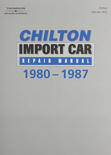9780801976728: Chilton's Import Car Repair Manual, 1980-87 - Perennial Edition (Chilton Service Manuals)