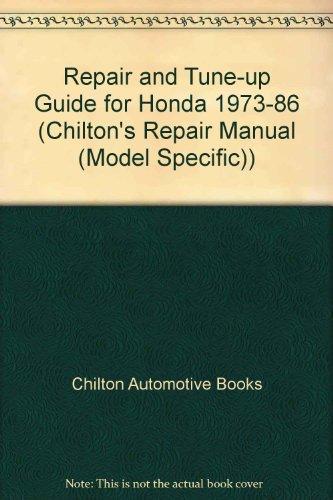 Chilton's Repair & Tune-Up Guide Honda 1973: Chilton Book Company,