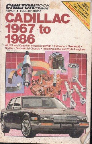 Chilton's Repair and Tune-Up Guide: Cadillac, 1967-1986 (Chilton's Repair Manual (Model ...