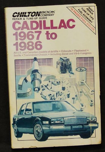 9780801976841: Chilton's Repair and Tune-Up Guide: Cadillac, 1967-1986 (Chilton's Repair Manual (Model Specific))