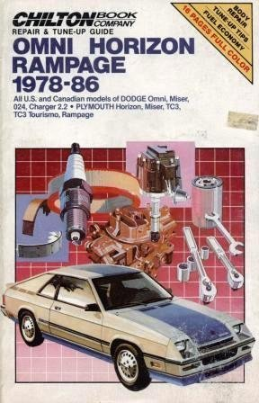 9780801976858: Omni Horizon Rampage 1978-86: All U.S. and Canadian Models of Dodge Omni, Miser, 024, Charger 2.2 / Plymouth Horizon, Miser, TC3, TC3 Tourismo, Rampage (Chilton Book Company Repair & Tune-Up Guide)