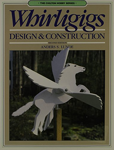 9780801977077: Whirligigs: Design and Construction