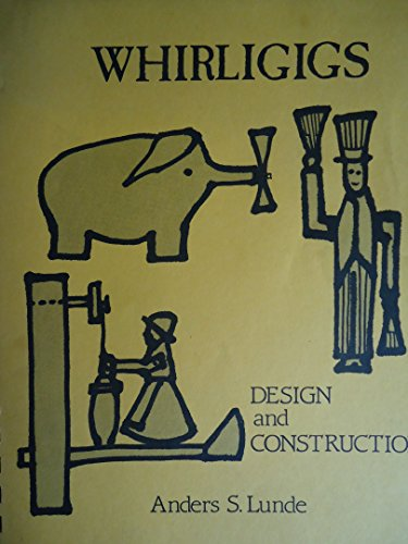 9780801977091: Whirligigs: Design and Construction