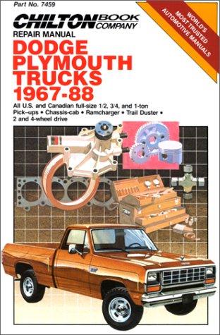 9780801978449: Dodge/Plymouth Trucks 1967-88 (Chilton's Repair Manual (#7459))