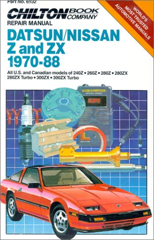 9780801978517: Datsun/Nissan Z and ZX 1970-88 Repair Manual (Chilton model specific automotive repair manuals)