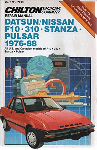 Datsun/Nissan F10, 310, Stanza, Pulsar 19767-88. All: Multiple Authors.