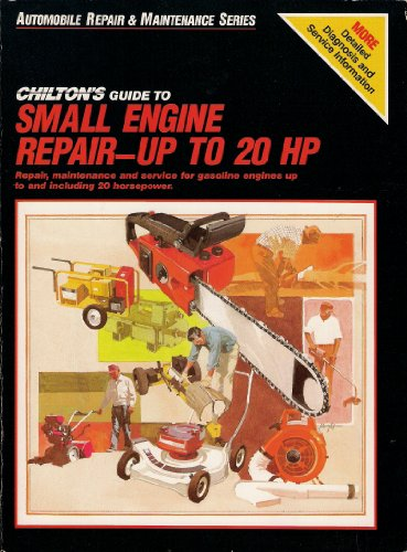 9780801978999: Chilton's Guide to Small Engine Repair: Up to