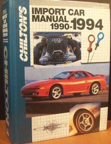 9780801979132: Chilton's Import Car Repair Manual 1990-1994